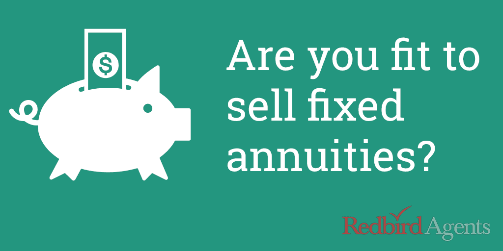Are you fit to sell fixed annuities?