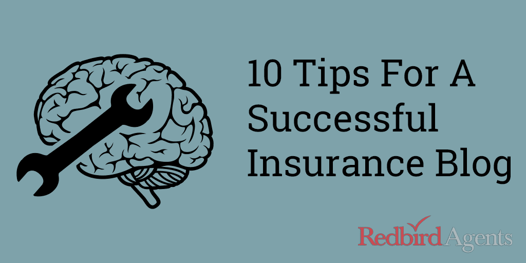 10 Tips For A Successful Insurance Blog
