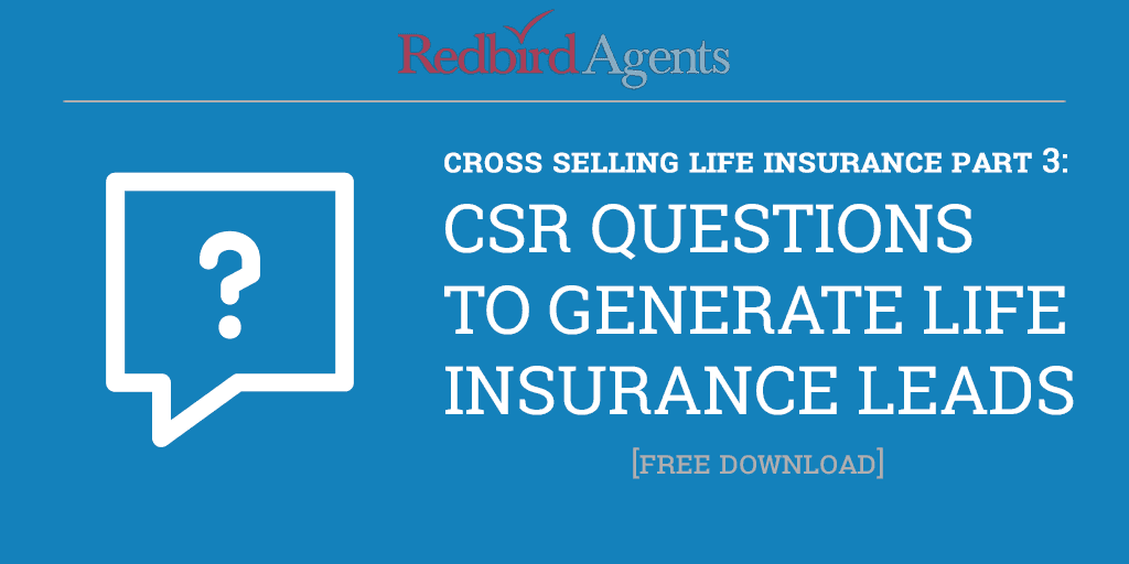 Cross Selling Life Insurance in Your P&C Agency Part 3