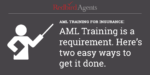 How to Complete AML Training for Insurance: Web CE or LIMRA AML