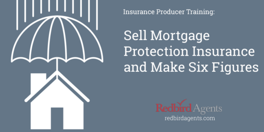 Sell Mortgage Protection Insurance and Make Six Figures