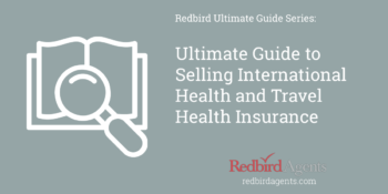 Selling international health insurance and travel insurance